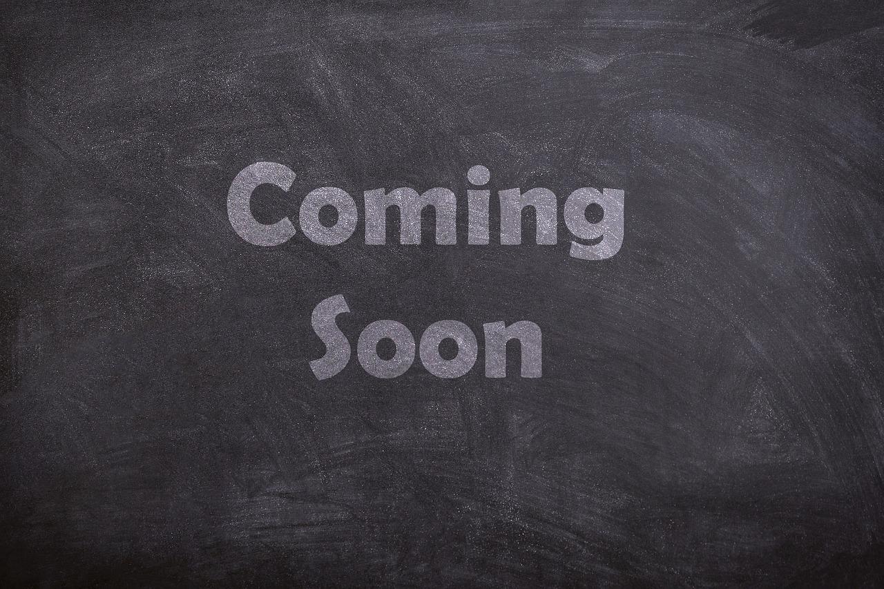 coming-soon-eb30b40f29_1280